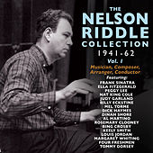 The Nelson Riddle Collection 1941-62, Vol. 1 by Various Artists