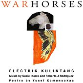 War Horses by Electric Kulintang