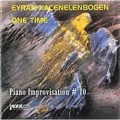 Piano Improvisation # 10 by Eyran Kacenelenbogen