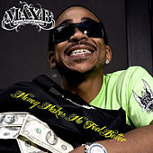Money Makes Me Feel Better by Max B.