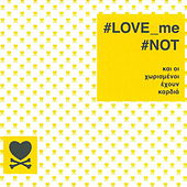 #LOVE_me #NOT by Various Artists
