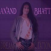 Dream Interpretation - Single by Anand Bhatt