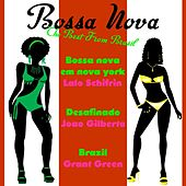 Bossa Nova the Best from Brasil, Vol. 1 by Various Artists