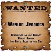Wanted: Waylon Jennings von Waylon Jennings