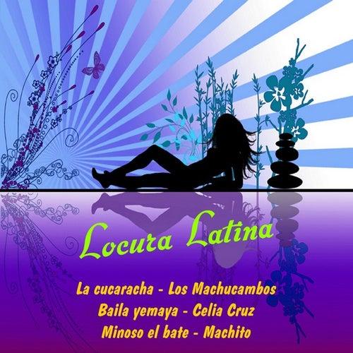Locura latina by Various Artists