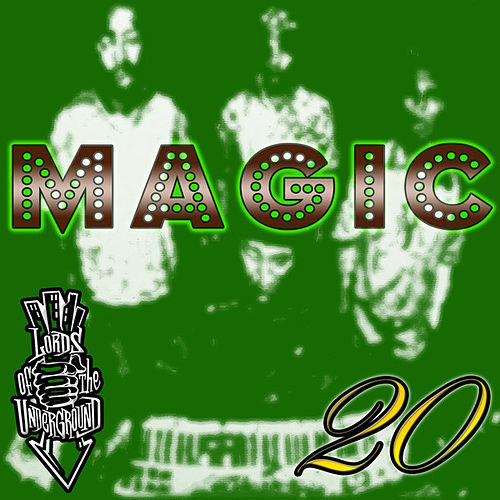 Magic by Lords of the Underground