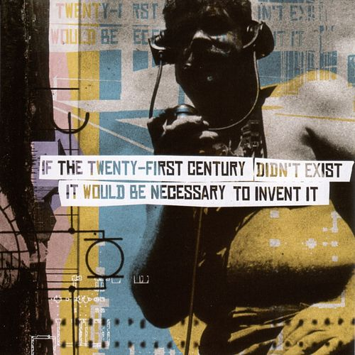 If The 21st Century Didn't Exist, It Would Be... by Various Artists