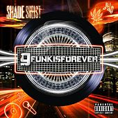 Gfunkisforever by Shade Sheist
