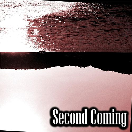 Second Coming by Second Coming
