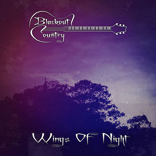 Wings of Night von Blackout Country