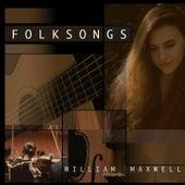 Folk Songs by William Maxwell