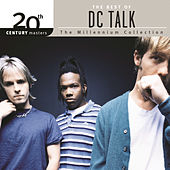 20th Century Masters - The Millennium Collection: The Best Of DC Talk by DC Talk