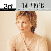20th Century Masters - The Millennium Collection: The Best Of Twila Paris by Twila Paris