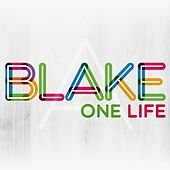 One Life by Blake