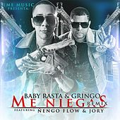 Me Niegas (Remix) [feat. Nengo Flow & Jory] by Baby Rasta & Gringo
