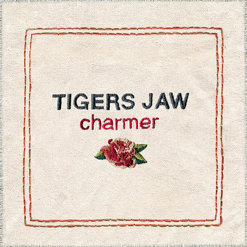Charmer by Tigers Jaw