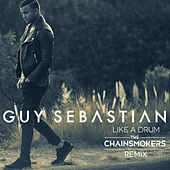 Like a Drum (The Chainsmokers Remix) by Guy Sebastian