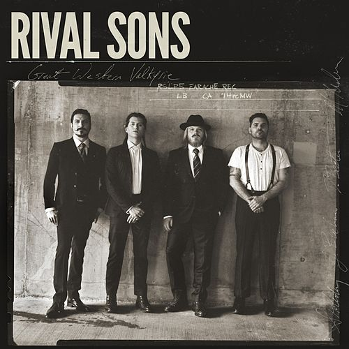 Great Western Valkyrie by Rival Sons