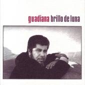 Brillo de Luna by Guadiana