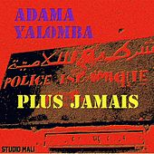 Plus Jamais by Adama Yalomba