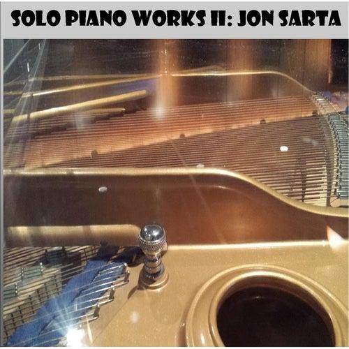 Solo Piano Works II by Jon Sarta