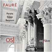 Fauré: Pavane, Songs, Requiem by Various Artists
