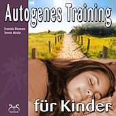 Autogenes Training für Kinder by Torsten Abrolat