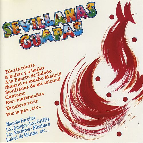 Sevillanas Guapas by Various Artists
