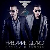 Hablame Claro by Fenix