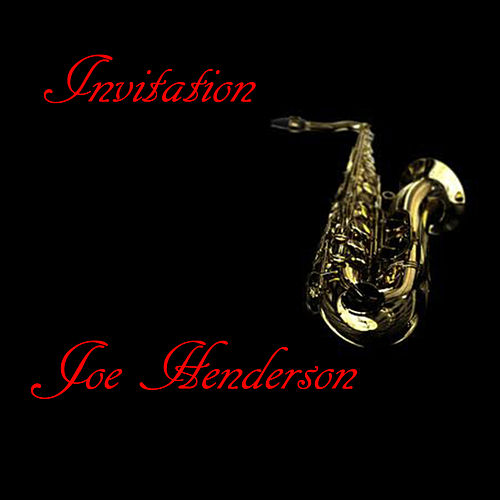 Invitation by Joe Henderson