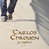 Los Jugadores - Single by Carlos Chaouen