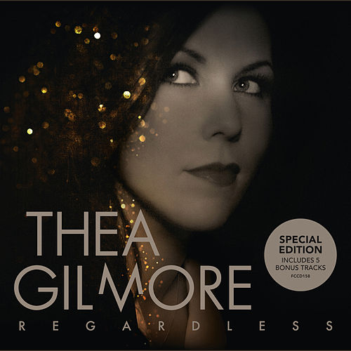 Regardless (Special Edition) by Thea Gilmore