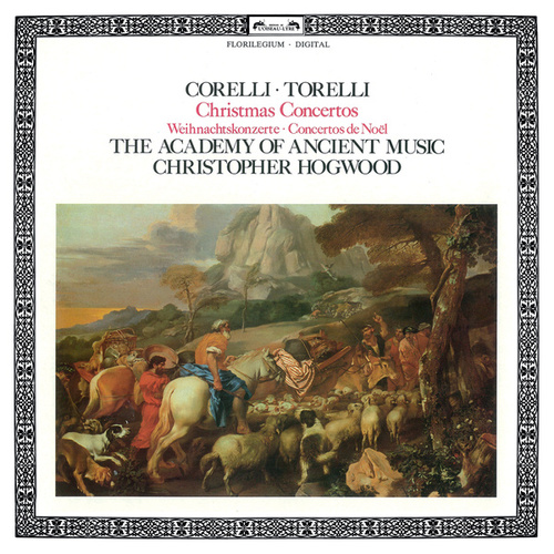 Christmas Concertos - Corelli & Torelli von The Academy Of Ancient Music