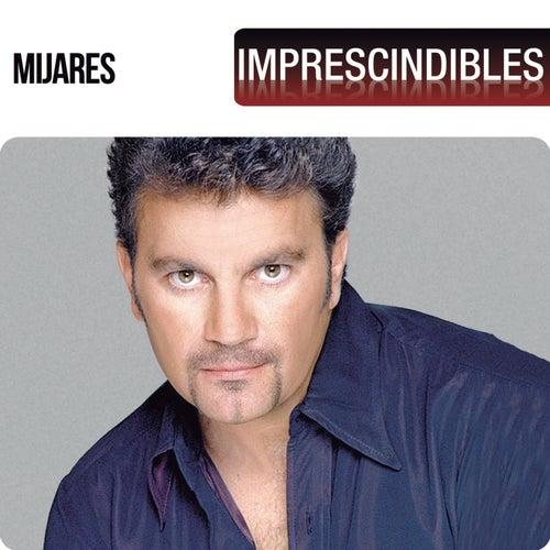 Imprescindibles von Mijares