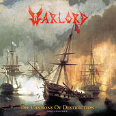 The Cannons of Destruction (Remastered) by Warlord