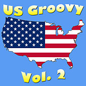 US Groovy Vol. 2 by Various Artists