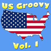 US Groovy Vol. 1 by Various Artists