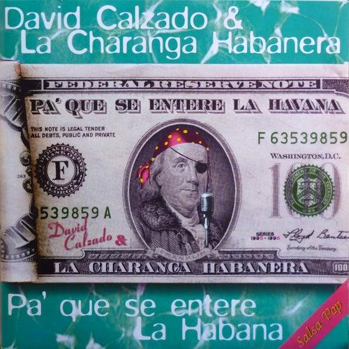 Pa que se entere la Habana by Charanga Habanera