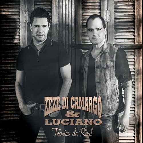 Teorias de Raul by Zezé Di Camargo & Luciano