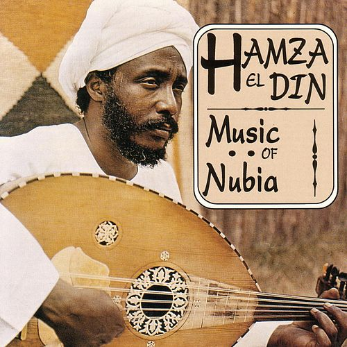Music Of Nubia by Hamza El Din