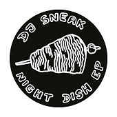 Night Dish by DJ Sneak
