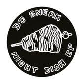 Night Dish by DJ Sneak