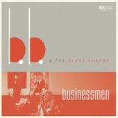 Businessmen by B.B. & The Blues Shacks