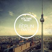 Voltaire Musc Pres. The Berlin Diary, Pt. 2 by Various Artists