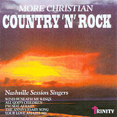 More Christian Country 'n' Rock by Nashville Session Singers