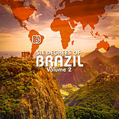 Six Degrees of Brazil, Vol. 2 by Various Artists