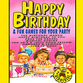 Happy Birthday and Fun Games for Your Party by Neva Eder