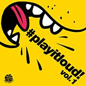 #playitloud Vol.1 - EP by Various Artists