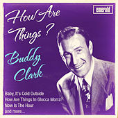 How Are Things by Buddy Clark (Jazz)