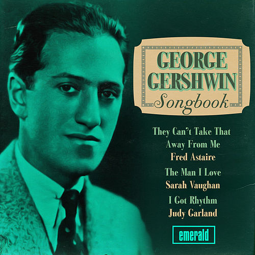 George Gershwin Songbook by Various Artists